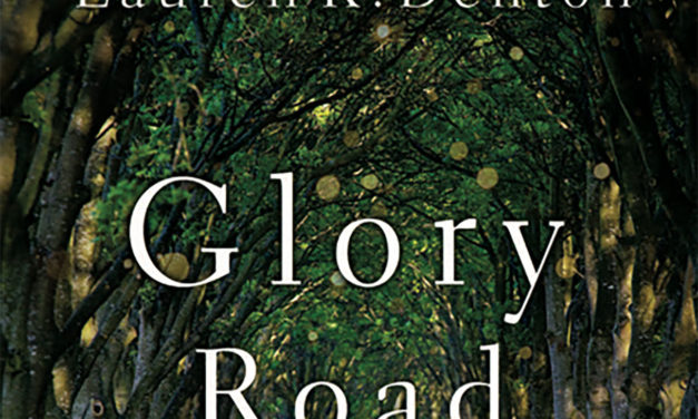 Lauren Denton's Glory Road